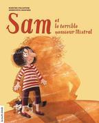 Sam et le terrible monsieur Mistral