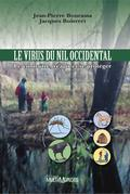Le virus du Nil occidental: le connaître, réagir et se protéger