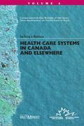 Health Care Systems in Canada and Elsewhere