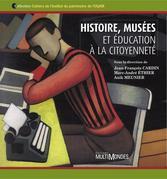 Histoire, musées et éducation à la citoyenneté