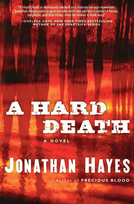 A Hard Death: A Novel