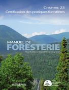 Manuel de foresterie, chapitre 23 – Certification des pratiques forestières