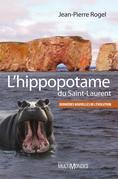 L'hippopotame du Saint-Laurent : dernières nouvelles de l'évolution