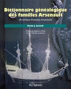 Dictionnaire généalogique des familles Arsenault (Arceneaux, Arseneau, Arseneault)