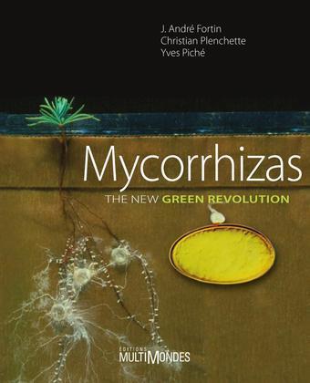 Mycorrhizas. The new green revolution