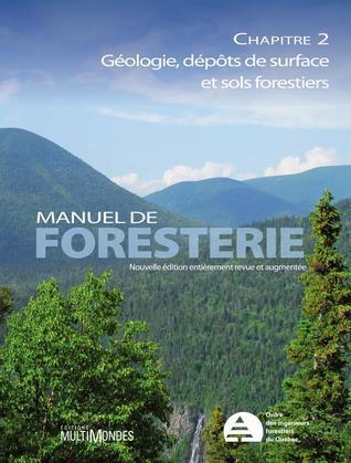 Manuel de foresterie, chapitre 02 – Géologie, dépôts de surface et sols forestiers