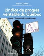 L'indice de progrès véritable du Québec