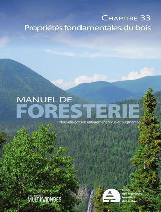 Manuel de foresterie, chapitre 33 – Propriétés fondamentales du bois