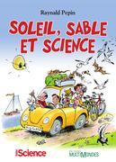 Soleil, sable et science