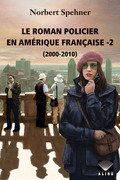 Le roman policier en Amérique française -2