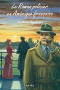 Le roman policier en Amérique française