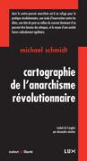 Cartographie de l'anarchisme révolutionnaire