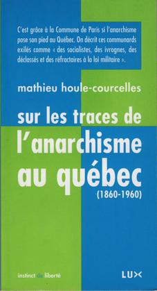 Sur les traces de l'anarchisme au Québec
