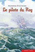 Le pilote du Roy