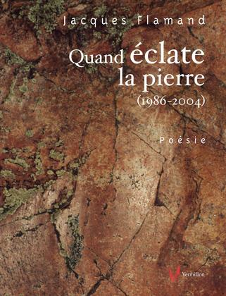 Quand éclate la pierre (1986-2004)