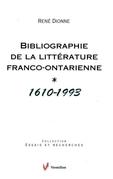 Bibliographie de la littérature franco-ontarienne (1610-1993)