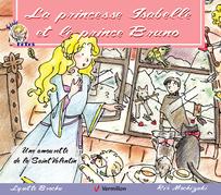 La princesse Isabelle et le prince Bruno
