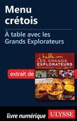Menu crétois - À table avec les Grands Explorateurs