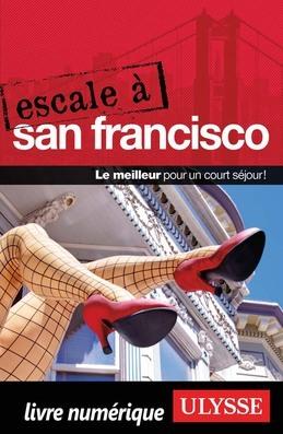 Escale à San Francisco