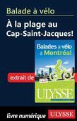 Balade à vélo à la plage au Cap-Saint-Jacques!