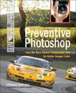 Preventive Photoshop: Take the Best Digital Photographs Now for Better Images Later, Adobe Reader