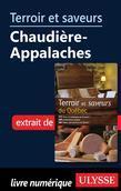 Terroir et saveurs - Chaudière-Appalaches