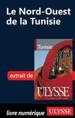Le Nord-Ouest de la Tunisie