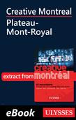 Creative Montreal - Plateau-Mont-Royal