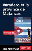 Varadero et la province de Matanzas