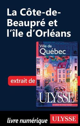 La Côte-de-Beaupré et l'île d'Orléans