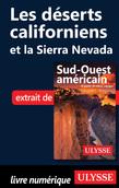 Les déserts californiens et la Sierra Nevada