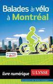 Balades à vélo à Montréal