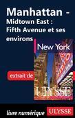 Manhattan - Midtown East : Fifth Avenue et ses environs