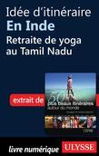Idée d'itinéraire en Inde - Retraite de yoga au Tamil Nadu