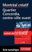 Montréal créatif - Quartier Concordia, centre-ville ouest