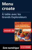 Menu croate - À table avec les Grands Explorateurs