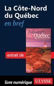 La Côte-Nord du Québec en bref