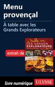 Menu provençal - À table avec les Grands Explorateurs