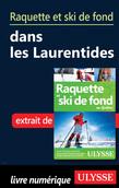 Raquette et ski de fond dans les Laurentides
