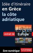 Idée d'itinéraire en Grèce - la côte adriatique