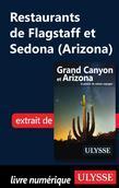Restaurants de Flagstaff et Sedona (Arizona)