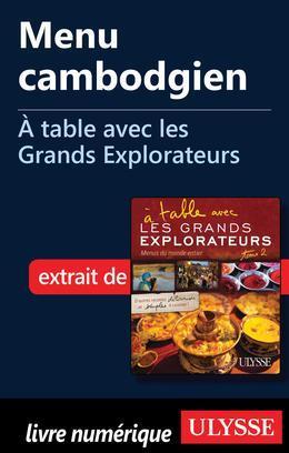 Menu cambodgien - À table avec les Grands Explorateurs