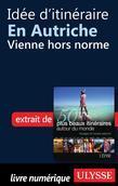Idée d'itinéraire en Autriche - Vienne hors norme