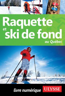 Raquette et ski de fond au Québec