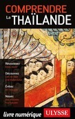 Comprendre la Thaïlande