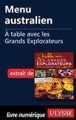 Menu australien - À table avec les Grands Explorateurs