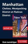 Manhattan Chelsea, Meatpacking District et Flatiron District