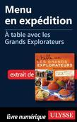 Menu en expédition - À table avec les Grands Explorateurs