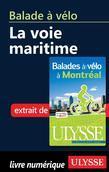 Balade à vélo - la Voie maritime