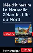 Idée d'itinéraire - La Nouvelle-Zélande, l'île du Nord
